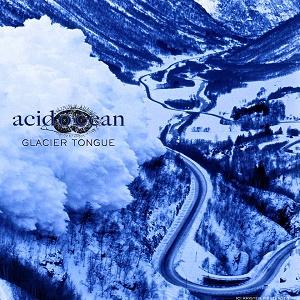 Acid Ocean - Glacier Tongue [cover]
