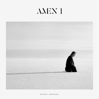 Mikko Joensuu - Amen 1. Cover design & Photography: Tero Ahonen
