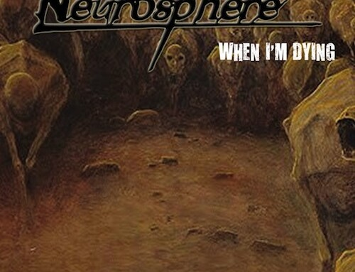 """NEUROSPHERE, il nuovo singolo """"When I'm Dying"""""""