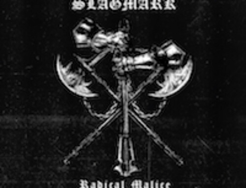 "SLAGMARK – ""Radical Malice"" (Demo)"