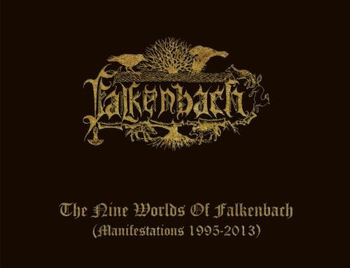 "FALKENBACH, il cofanetto ""The Nine Worlds Of Falkenbach (Manifestations 1995-2013)"""