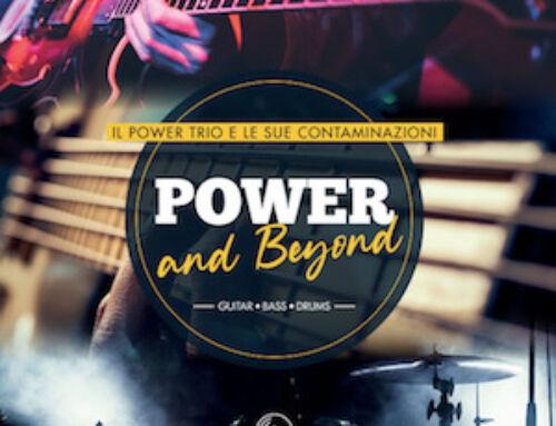 """GIANLUCA D'ALESSIO – FABIO CRESPIATICO – LUCA FARERI – """"Power and Beyond – Il Power Trio E Le Sue Contaminazioni"""""""
