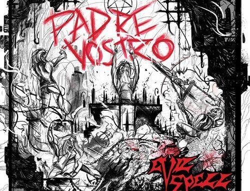 """EVILSPELL, pubblicheranno l'album """"Padre Vostro"""""""