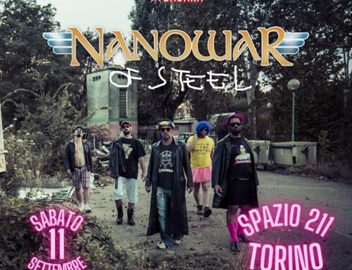 NANOWAR OF STEEL, l'11 settembre saranno allo Spazio211 a Torino