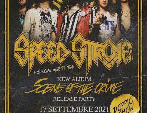 SPEED STROKE, doppio show di presentazione del nuovo album al Legend Club di Milano