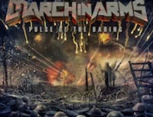 """MARCH IN ARMS – """"Pulse of the Daring"""""""